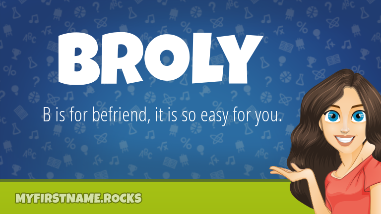 My First Name Broly Rocks!