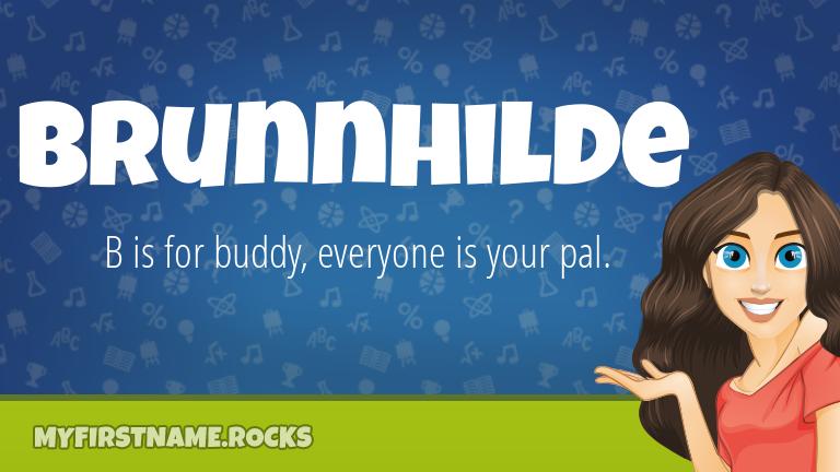 My First Name Brunnhilde Rocks!