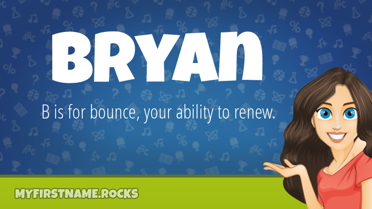 My First Name Bryan Rocks!