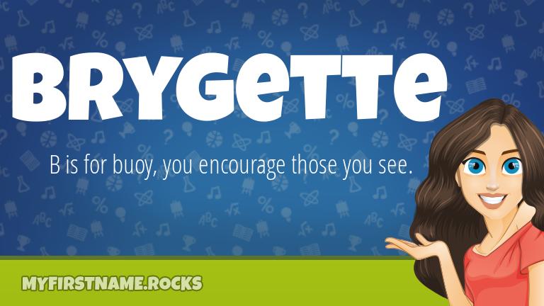 My First Name Brygette Rocks!