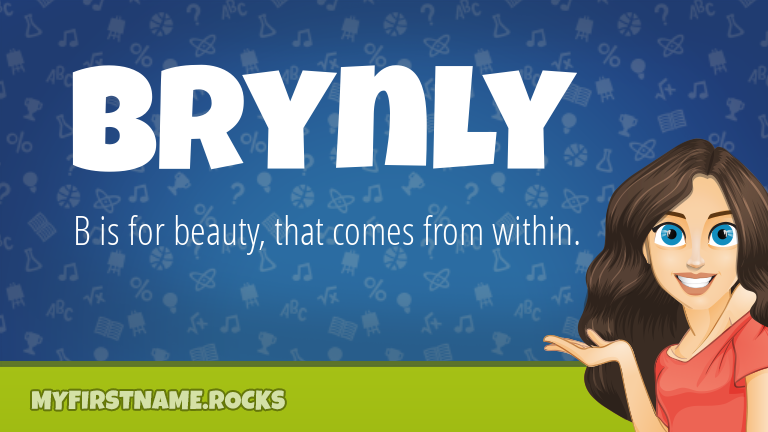 My First Name Brynly Rocks!