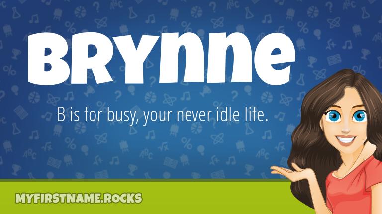 My First Name Brynne Rocks!