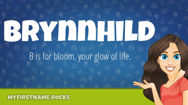 My First Name Brynnhild Rocks!
