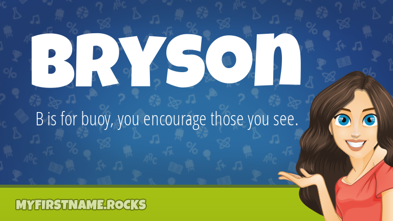 My First Name Bryson Rocks!