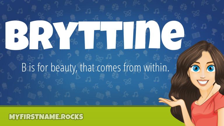 My First Name Bryttine Rocks!