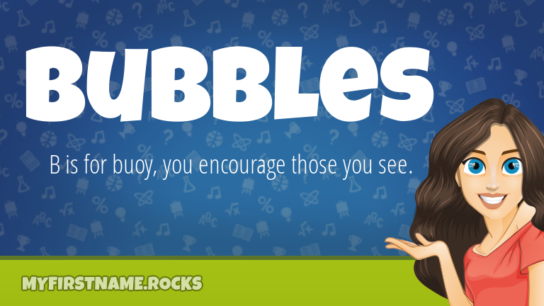 My First Name Bubbles Rocks!