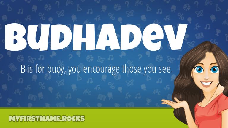 My First Name Budhadev Rocks!