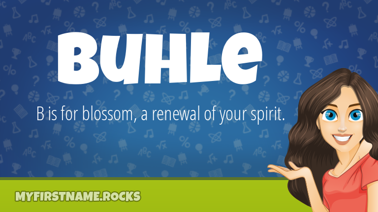 My First Name Buhle Rocks!