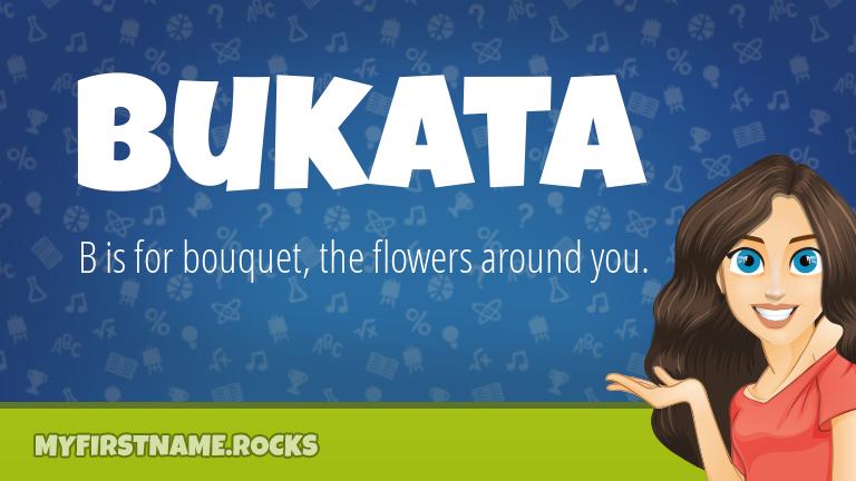 My First Name Bukata Rocks!
