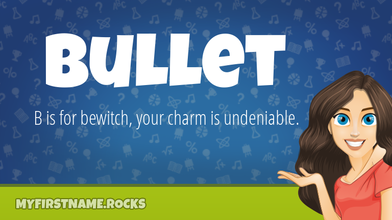 My First Name Bullet Rocks!
