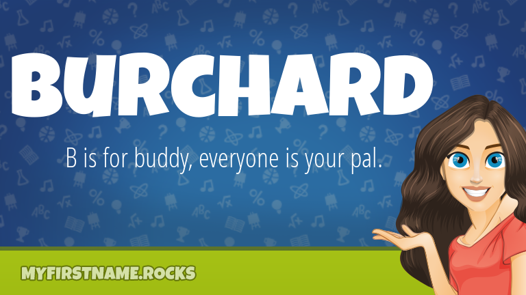 My First Name Burchard Rocks!