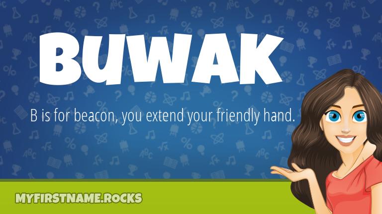 My First Name Buwak Rocks!