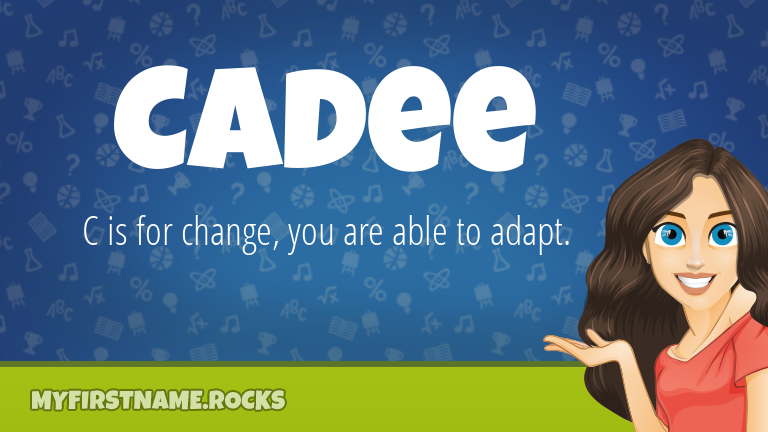 My First Name Cadee Rocks!