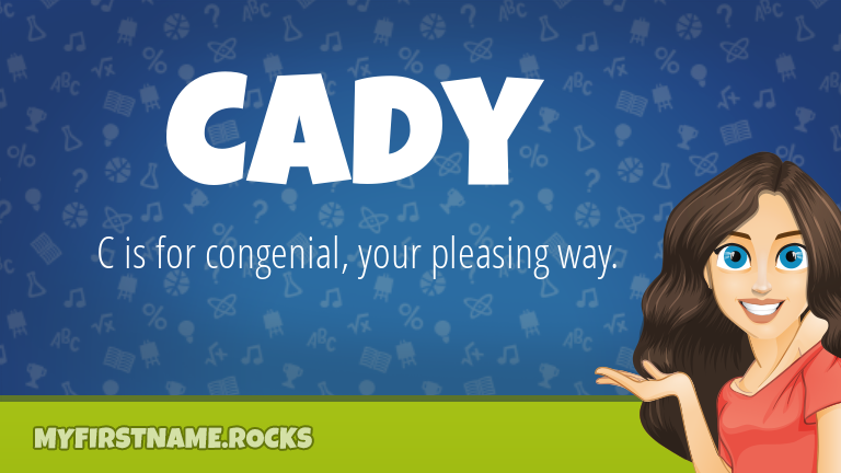 My First Name Cady Rocks!