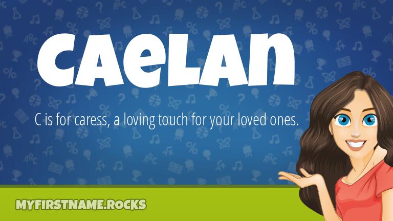 My First Name Caelan Rocks!