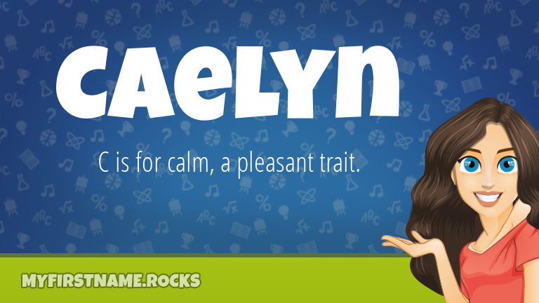 My First Name Caelyn Rocks!