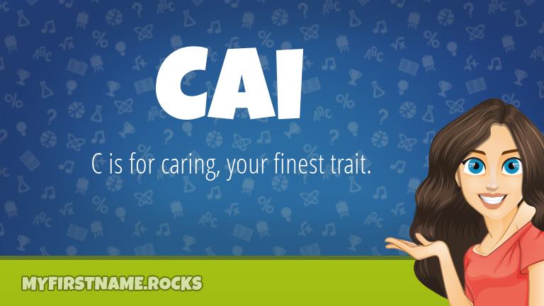 My First Name Cai Rocks!