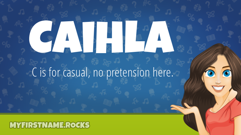 My First Name Caihla Rocks!