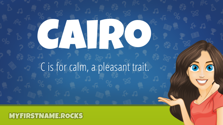 My First Name Cairo Rocks!