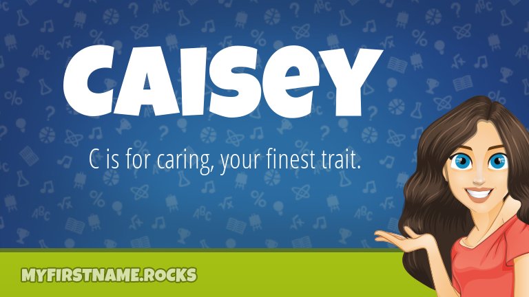 My First Name Caisey Rocks!