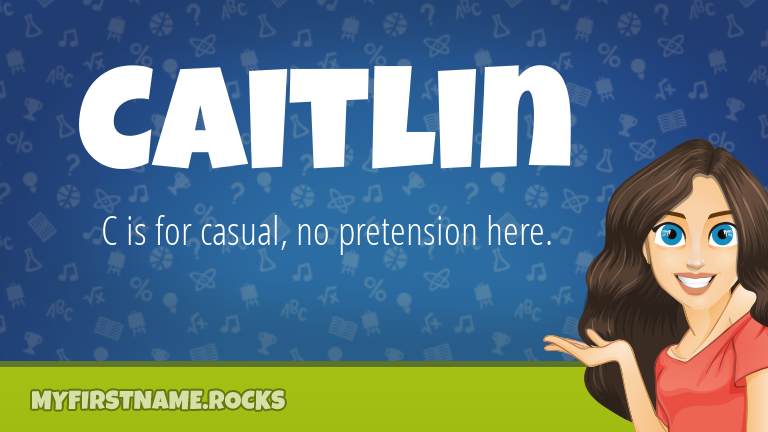 My First Name Caitlin Rocks!