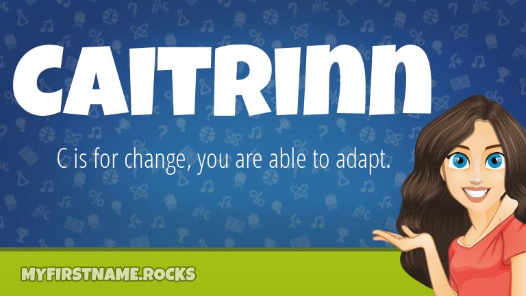 My First Name Caitrinn Rocks!