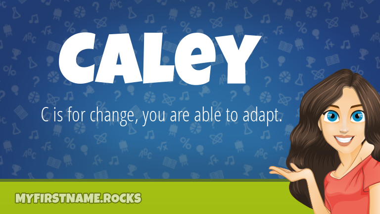 My First Name Caley Rocks!