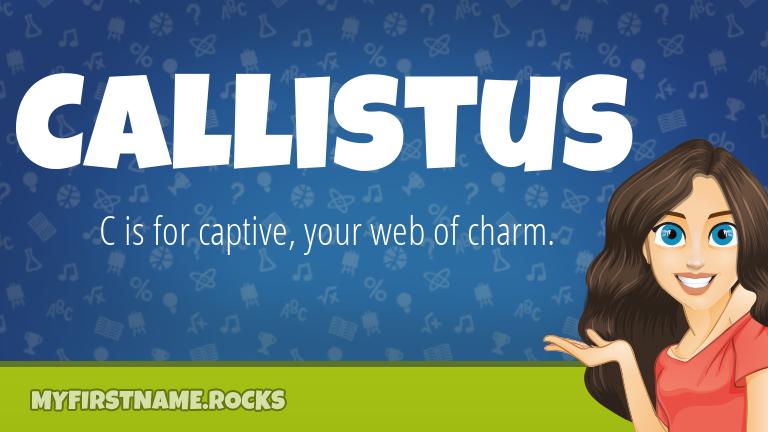 My First Name Callistus Rocks!