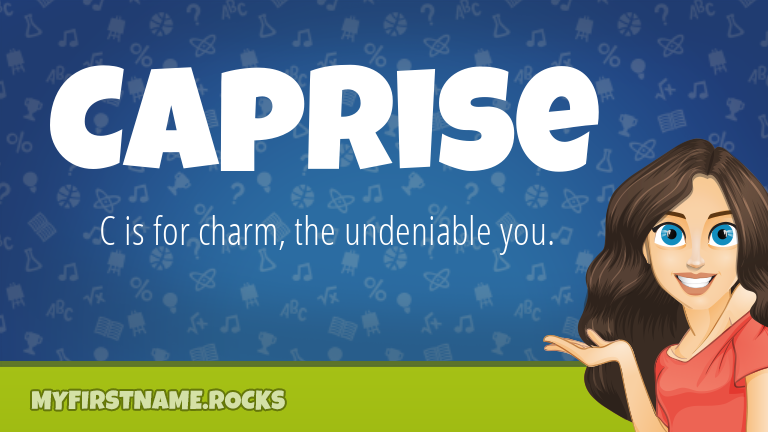 My First Name Caprise Rocks!