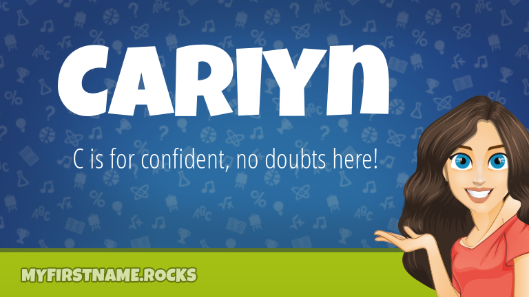 My First Name Cariyn Rocks!