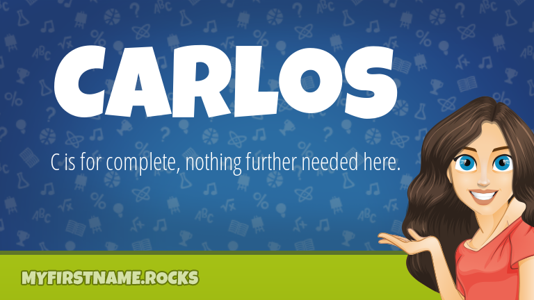 My First Name Carlos Rocks!