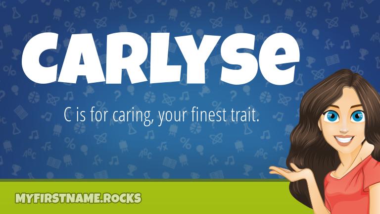 My First Name Carlyse Rocks!