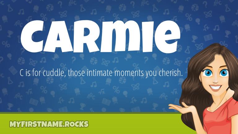 My First Name Carmie Rocks!
