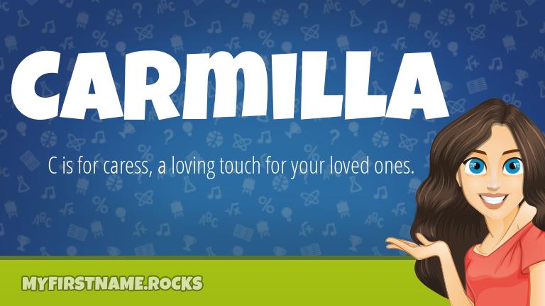 My First Name Carmilla Rocks!