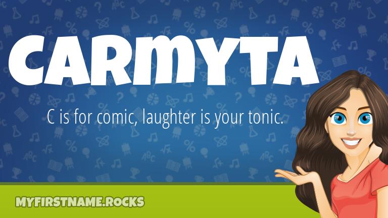 My First Name Carmyta Rocks!
