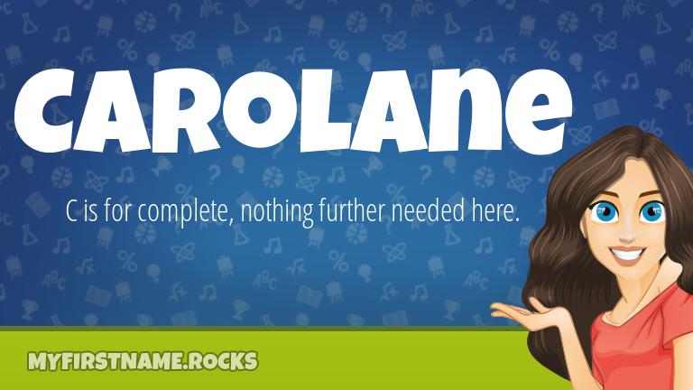 My First Name Carolane Rocks!