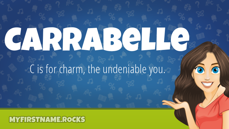 My First Name Carrabelle Rocks!