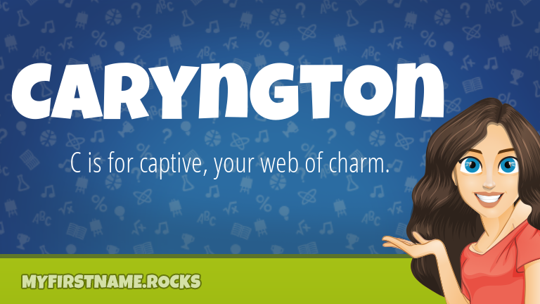 My First Name Caryngton Rocks!