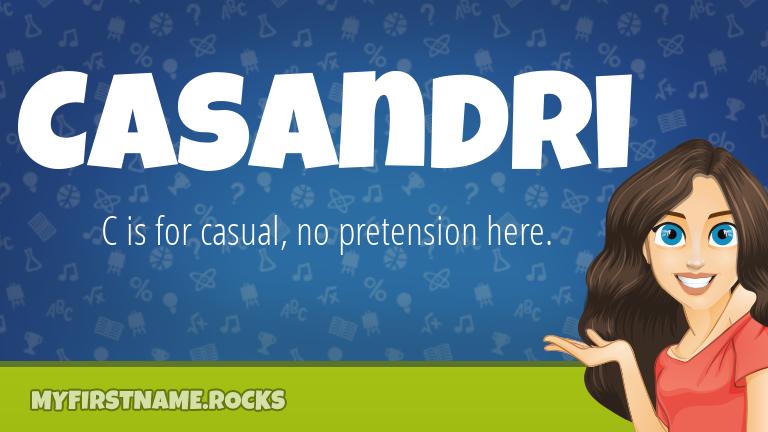 My First Name Casandri Rocks!