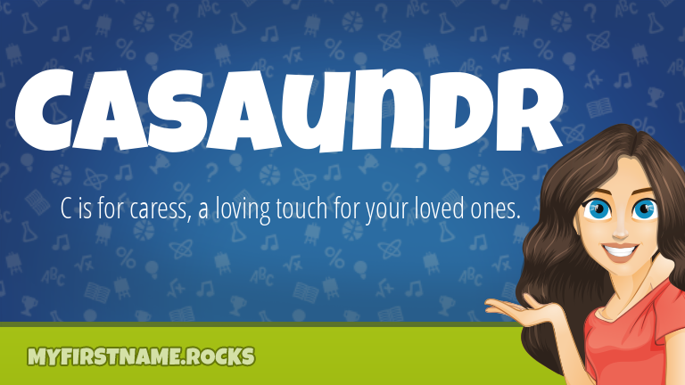 My First Name Casaundr Rocks!