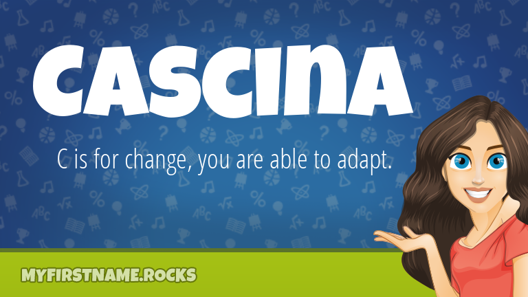 My First Name Cascina Rocks!