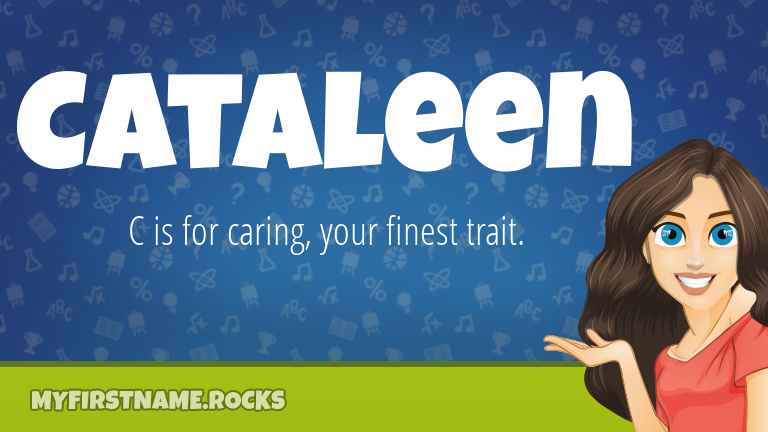 My First Name Cataleen Rocks!