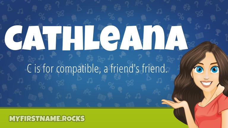 My First Name Cathleana Rocks!