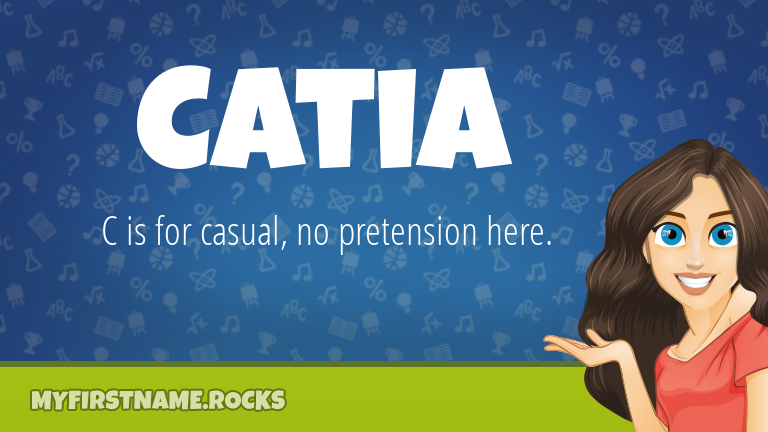 My First Name Catia Rocks!