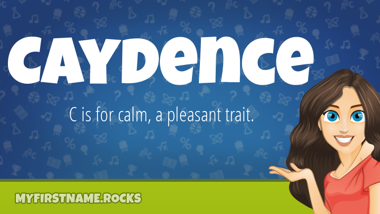 My First Name Caydence Rocks!