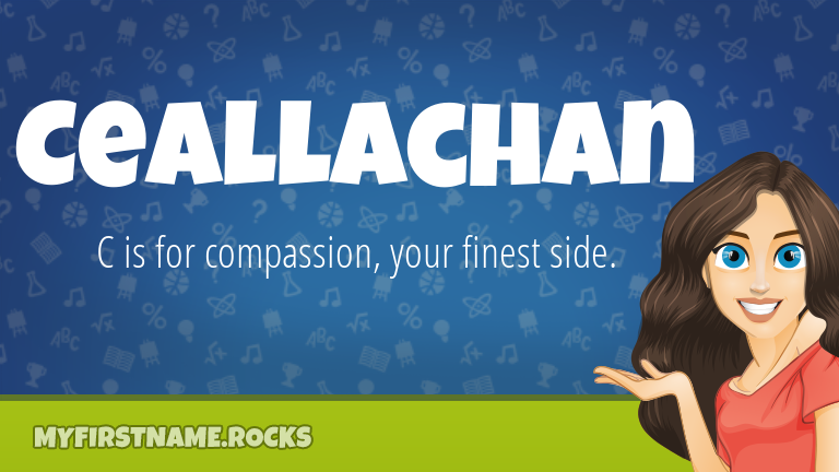 My First Name Ceallachan Rocks!