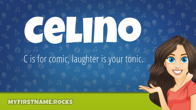 My First Name Celino Rocks!