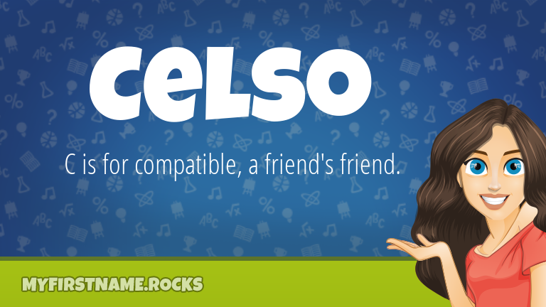 My First Name Celso Rocks!