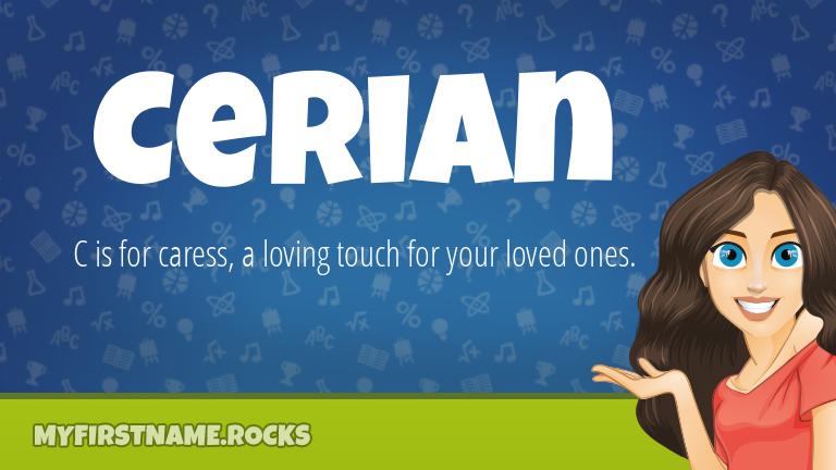 My First Name Cerian Rocks!