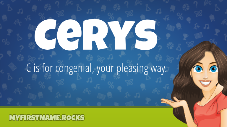 My First Name Cerys Rocks!